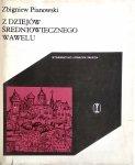 Zbigniew Pianowski • Z dziejów średniowiecznego Wawelu