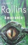 James Rollins • Amazonia