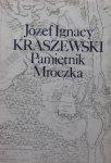 Józef Ignacy Kraszewski • Pamiętnik Mroczka
