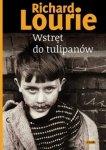 Richard Lourie • Wstręt do tulipanów