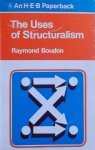 Raymond Boudon • Uses of Structuralism