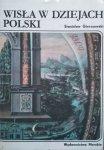 Stanisław Gierszewski • Wisła w dziejach Polski