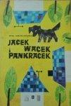 Mira Jaworczakowa • Jacek, Wacek i Pankracek [Juliusz Makowski]