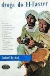 Andrzej Kryński • Droga do El-Faszer [Naokoło świata]