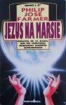 Philip Jose Farmer • Jezus na Marsie