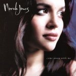 Norah Jones • Come Away With Me • CD