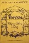 Józef Ignacy Kraszewski • Wspomnienia Wołynia, Polesia i Litwy