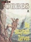 Colin Forbes • Na szczytach Zervos