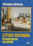 Michalina Wisłocka • Sztuka kochania. W dwadzieścia lat później