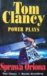 Martin H. Greenberg, Tom Clancy • Power plays. Sprawa Oriona