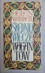 Helen Waddell • Średniowiecze wagantów