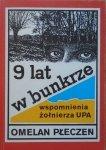 Omelan Płeczeń • 9 lat w bunkrze. Wspomnienia żołnierza UPA