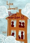 Lisa Jewell • Ulica marzeń 31