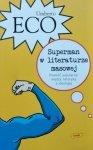 Umberto Eco • Superman w literaturze masowej