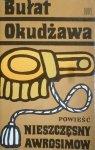 Bułat Okudżawa • Nieszczęsny Awrosimow