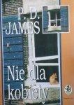 P.D. James • Nie dla kobiety
