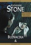Katherine Stone • Bliźniaczka