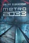 Dmitry Glukhovsky • Metro 2033