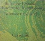Bolesław Leśmian • Pochmiel księżycowy (wiersze rosyjskie)