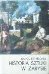 Karol Estreicher • Historia sztuki w zarysie