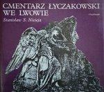 Stanisław Sławomir Nicieja • Cmentarz Łyczakowski we Lwowie w latach 1786-1986