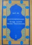 Arif Ali • Daniszmendname. Księga czynów Meliksa Daniszmenda