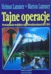 Helmut Lammer, Marion Lammer • Tajne operacje. Powiązania wojska z uprowadzeniami do UFO
