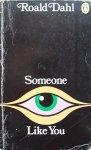 Roald Dahl • Someone Like You