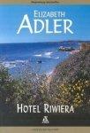 Elizabeth Adler • Hotel Riwiera