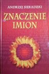 Andrzej Sieradzki • Znaczenie imion