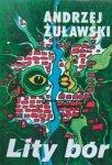 Andrzej Żuławski • Lity Bór