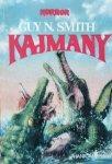 Guy N. Smith • Kajmany