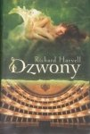 Richard Harvell • Dzwony