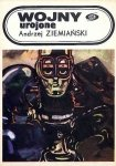Andrzej Ziemiański • Wojny urojone