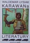 Waldemar Łysiak • Karawana literatury
