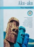 Thor Heyerdahl • Aku-Aku. Tajemnica Wyspy Wielkanocnej