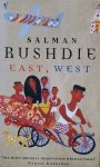 Salman Rushdie • East, West