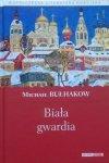 Michał Bułhakow • Biała gwardia
