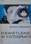 Witold Dederko • Oświetlenie w fotografii