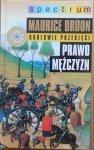 Maurice Druon • Prawo mężczyzn. Królowie przeklęci