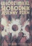 Włodzimierz Słobodnik • Jesienny dzień