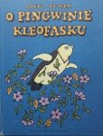 Irena Tuwim • O Pingwinie Kleofasku