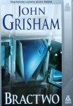 John Grisham • Bractwo