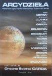 Orson Scott Card, Isaac Asimov, William Gibson i inni • Arcydzieła. Najlepsze opowiadania science fiction stulecia
