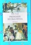 Mark Twain • Przygody Hucka Finna