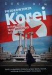 Suki Kim • Pozdrowienia z Korei. Uczyłam dzieci północnokoreańskich elit
