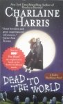 Charlaine Harris • Dead To The World