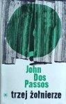 John Dos Passos • Trzej żołnierze