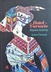 Sylwia Zientek • Hotel Varsovie. Klątwa lutnisty