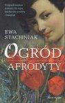 Ewa Stachniak • Ogród Afrodyty